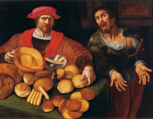 "All that bread, and not a broken loaf in the lot. And the rich man on the left is hoarding it all. Some things haven't changed since 1600. (""War and Peace or Rich and Poor"" by an anonymous Flemish painter. http://bit.ly/1kO3pN0"